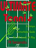 img - for Ultimate Tennis: The Pleasure Game book / textbook / text book