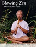 Blowing Zen: Expanded Edition: One Br...