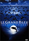 echange, troc Le Grand Bleu - Version Longue