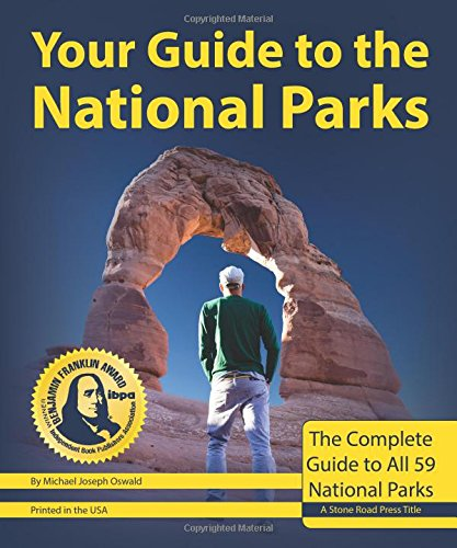 Your-Guide-to-the-National-Parks-The-Complete-Guide-to-all-59-National-Parks-Second-edition
