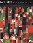 Paul Klee: The Nature of Creation: Wo...