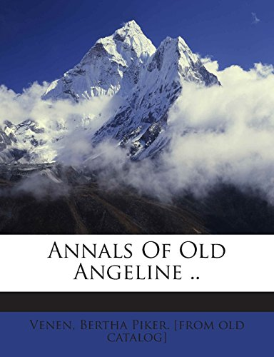 Annals Of Old Angeline ..