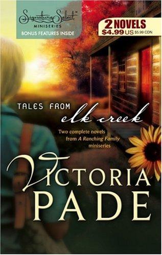 Tales From Elk Creek: Cowboy's Lady Cowboy's Love (Signature Select), VICTORIA PADE