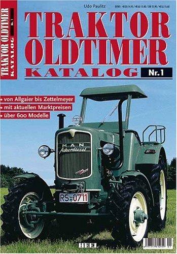 Traktor Oldtimer Katalog 1. Marken von A bis