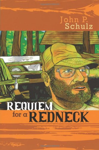 Requiem for a Redneck