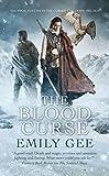 The Blood Curse (The Cursed Kingdoms Trilogy Book 3)