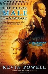 The Black Male Handbook: A Blueprint for Life