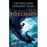 "Die Drachen der Tinkerfarmvon ""Tad Williams"""
