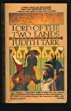 Lord of the Two Lands (0812520785) by Judith Tarr
