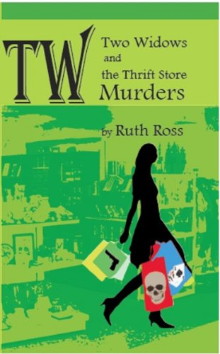 Two Widows and the Thrift Store Murders (Two Widows Mystery Series)