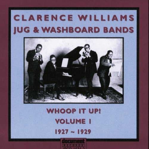 Whoop It Up 1 1927-1929 by Clarence Williams