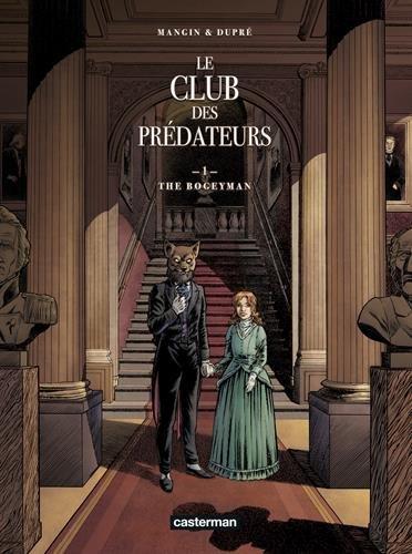 Le club des prédateurs (1) : The Bogeyman