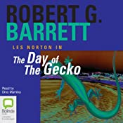 The Day of the Gecko: Les Norton, Book 9 | Robert G. Barrett