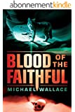 Blood of the Faithful (Righteous Series Book 8) (English Edition)