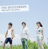 The Sketchbook「We will Survive」