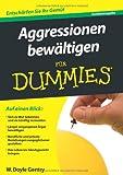 Aggressionen bewältigen für Dummies Sonderauflage