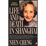 Life and Death in Shanghai ~ Nien Cheng
