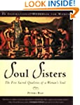 Soul Sisters: The Five Sacred Qualiti...