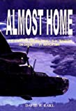 David W. Earl Almost Home: The Story of the B-24 Crash at Walliwall Orkney - 31 March 1945