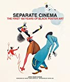 img - for Separate Cinema: The First 100 Years of Black Poster Art book / textbook / text book