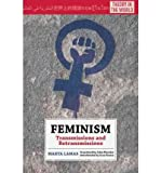 img - for [(Feminism: Transmissions and Retransmissions)] [Author: Marta Lamas] published on (April, 2011) book / textbook / text book