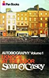Autobiography, Vol. 1: I Knock at the Door (0330027166) by O'Casey, Sean