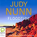 Floodtide Audiobook by Judy Nunn Narrated by Richard Aspel