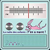 Y'en a marre ! (Bloom - la radio des enfants) | Thomas Cheysson, Claire Loup, Cindy Stinlet, Carole Cheysson, Perrine Dard