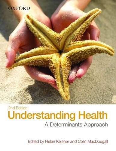 Understanding Health: A Determinants Approach