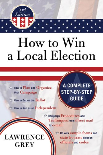 How to Win a Local Election, Third Edition, Lawrence Grey