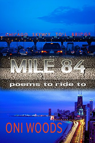 Mile 84: poems to ride to (The Chicago Triology Book 2) PDF