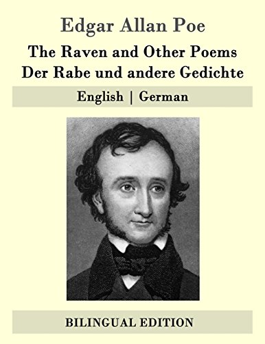 The Raven and Other Poems / Der Rabe und andere Gedichte: English   German