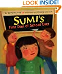 Sumi's First Day of School