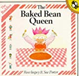 Baked Bean Queen (Picture Puffin) (0140507019) by Impey, Rose