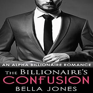The Billionaire's Confusion Audiobook