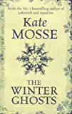 The Winter Ghosts Kate Mosse