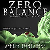 Zero Balance: Book Two of Eviscerating the Snake (Volume 3) | Ms. Ashley Fontainne
