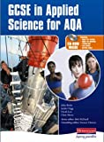 GCSE in Applied Science for AQA Student Book and CD-ROM (0435470930) by Beeby, John