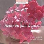 Fleurs en p�te � sucre
