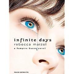 Infinite Days  A Vampire Queen Novel