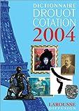 echange, troc Collectif - Dictionnaire Drouot Cotation 2004