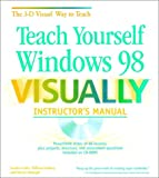 img - for Teach Yourself Windows 98 Visually book / textbook / text book