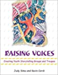 Raising Voices: Creating Youth Storyt...
