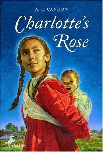 Charlotte's Rose, A.E. Cannon