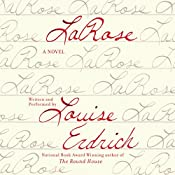 LaRose: A Novel | [Louise Erdrich]