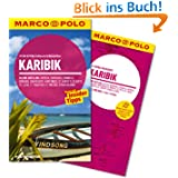 MARCO POLO Reiseführer Karibik, Kleine Antillen: Antigua, Barbados, Dominica, Grenada, Guadeloupe, Martinique,...