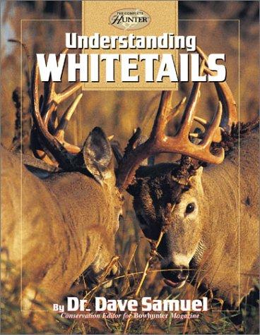 Understanding Whitetails, DAVID SAMUEL