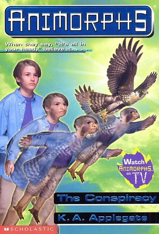 The Conspiracy (Animorphs, No. 31), K.A. APPLEGATE