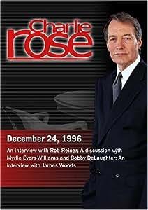 Charlie Rose with Rob Reiner; Myrlie Evers- Williams & Bobby DeLaughter; James Woods (December 24, 1996)