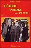 echange, troc Pierre-E Faniest - Léger, Nadia et moi
